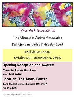 Minnesota Artists Assoc #artopening Wed 10/26 6-8pm 12600 Nicollet @BurnsvilleMN @Ames_Center http://www.as-cames centerenter.com