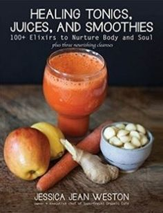 Healing Tonics Juices and Smoothies 100 Elixirs to Nurture Body and Soul free download by Jessica Jean Weston ISBN: 9781510716292 with BooksBob. Fast and free eBooks download.  The post Healing Tonics Juices and Smoothies 100 Elixirs to Nurture Body and Soul Free Download appeared first on Booksbob.com.
