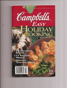 Campbell's Easy Holiday Cooking Revised Edition Cookbook Delicious & Exciting
