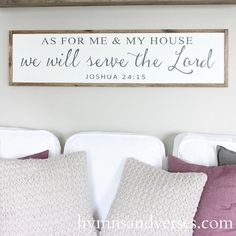 As For Me and My House We Will Serve the Lord by hymnsandverses