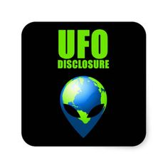 UFO Disclosure Square Stickers #Sticker #Disclosure #Alien #UFO #Above #GreyAlien #Ufology
