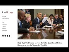 2016, april 28: Red Alert Obama Moves To Take Over Local Police Departments