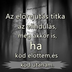 köd Motivating Quotes, Quotations, Sad, Education, Motivation, Inspiration, Life, Biblical Inspiration, Quotes Motivation