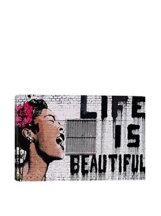 Banksy Life Is Beautiful Ultrachrome Canvas Print at MYHABIT