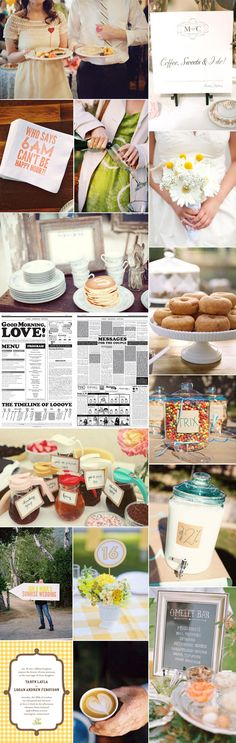 Breakfast and Brunch Wedding Ideas.If I were a morning person, this would be so cute!!