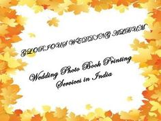 Wedding photo book printing services in india  If you are looking for printing services likeWedding photo book printing, Glorious wedding album is specializedWedding photo bookManufacturers inDelhi. To avail our services call : 09891048026 or visit : http://www.gloriousweddingalbum.com/india/wedding-photo-book-printing.htm