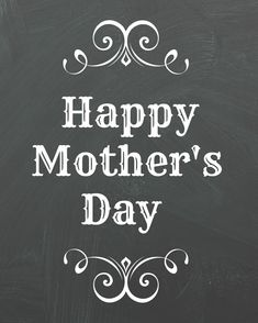 Print out one or all of these Mother's Day printables to give to her mom, grandmother, or any women in your life that have been a great example to you. Mothers Day Qoutes, Happy Mothers Day Images, Happy B Day, Mothers Day Crafts, Dental Images, Mother's Day Printables, Chalkboard Art, Chalkboard Printable, Mothers Day Brunch