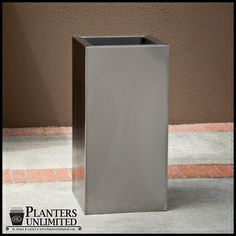 Stainless Steel Planters - Need 2:12x12x24 & Need 4: 12x12x18