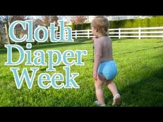 Join me for Cloth Diaper Week!  GIVEAWAY