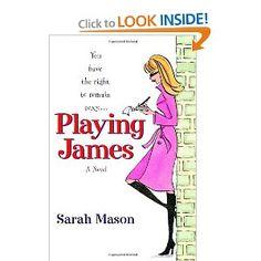 Playing James: Sarah Mason: 9780345469557: Amazon.com: Books