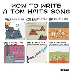 How to write a Tom Waits song: