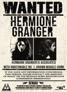 Free Download Wanted by the Ministry: Hermione Granger by xlovegoodx on DeviantArt