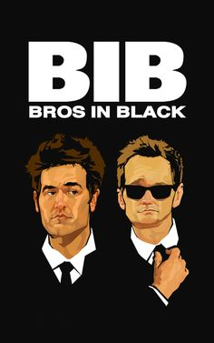 Bros in Black (How I Met Your Mother) Art Print by Andrew Thompson How I Met Your Mother, Series Movies, Movies And Tv Shows, Tv Series, Himym Memes, Two And Half Men, Humour Geek, Neil Patrick, Ted Mosby