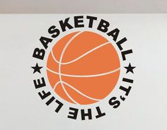 Basketball It's the Life Vinyl Wall Lettering Sports Decal