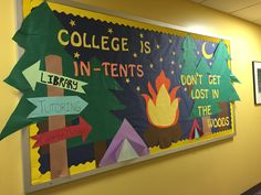 College is in-tents..don't get lost in the woods bulletin. New semester bulletin board RA
