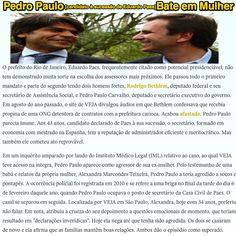 Pedro Paulo Bate em Mulher ➤ http://veja.abril.com.br/noticia/brasil/mancha-no-curriculo ②⓪①⑤ ①⓪ ②⓪