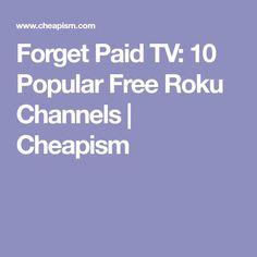 Forget Paid TV: 10 Popular Free Roku Channels | Cheapism Free Internet Tv, Roku Streaming Stick, Digital Tv, Kids Shows, Ham Radio, Educational Videos, Smart Tv, Netflix, Channel