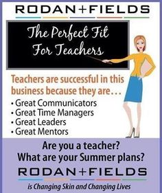 HAPPY TEACHER APPRECIATION WEEK TO ALL MY TEACHER FRIENDS!!!! THINK about this!! How would YOU like to DOUBLE or MORE your teaching salary while being on SUMMER BREAK…just by working a few hours from home….and have RESIDUAL INCOME start coming in!!!! That's the whole reason I joined Rodan + Fields!!! I saw an AMAZING OPPORTUNITY!!!  www.aliciaheard.myrandf.biz