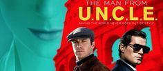 I watched The Man from UNCLE. Should you watch it too? Open Channel D! John reviews The Man From UNCLE