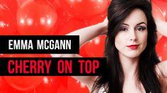 Emma McGann - Cherry On Top (Official Lyric Video)