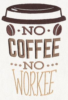 Funny Coffee Apron, Server Apron, Coffee Break - No Coffee No Workee Embroidered 8 oz Organic Cotton - Products - Coffee Recipes Coffee Facts, Coffee Quotes, Coffee Humor, Funny Coffee, Beer Quotes, Coffee Is Life, I Love Coffee, Coffee Break, Hand Lettering