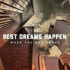 Best dreams happen when you're awake! Entrepreneur, Astral Plane, Dream Quotes, Close My Eyes, Say Something, Work From Home Moms, Business Quotes, Shout Out, Dream Big