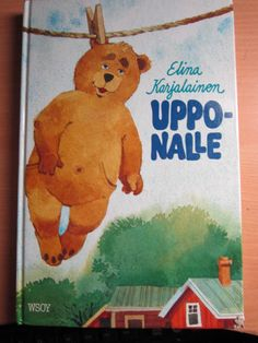 Uppo-Nalle, written by Elina Karjalainen, illustration by Hannu Taina Finland Childhood Toys, Childhood Memories, Terry Pratchett, Ancient History, Finland, Book Lovers, Winnie The Pooh, Dinosaur Stuffed Animal, Nostalgia