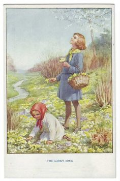 Margaret W. Tarrant (1888 -1959, English) vintage postcard - The larks song. Girls picking primroses.