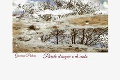 Giovanni Pistoia: Parole d'acqua e di vento di Giovanni Pistoia / Yo...