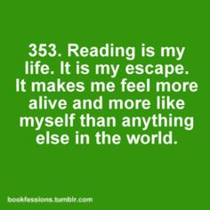 yes.  My dream is to read books and books and books with zero distraction from real life.