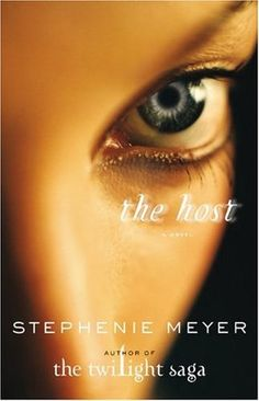 The Host by Stephenie Meyer - 4 stars - Adult Sci-Fi Romance