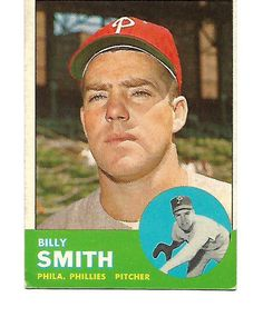 1963 Topps Billy Smith Philadelphia Phillies Pitcher. #PhiladelphiaPhillies