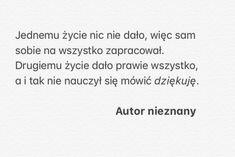 Quotation, My Life, Wattpad, Polish, Wisdom, Advice, Wallpapers, Mood, Math Equations