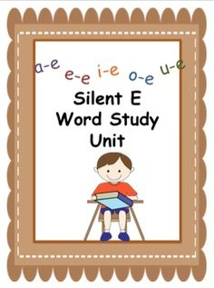 Lots of fun activities for teaching silent E!