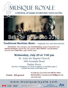 Wednesday July 29 at 7:00 pm, St. John the Baptist Church, 908 Avondale Road, Poplar Grove Tickets are $20, available through Musique Royale Box Office 902-634-9994 or musiqueroyale1985@gmail.com and at the door Student tickets are $10 at the door Highland Village, Early Music, Anglican Church, Cape Breton, John The Baptist, The Unit, Student, Dance, Songs