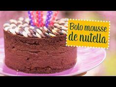 Bolo mousse de nutella - O Chef e a Chata - Lu Ferreira   Chata de Galocha!