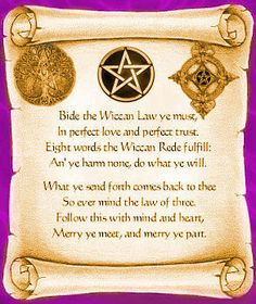 The Wiccan Rede  -  An Important Piece to Memorize...