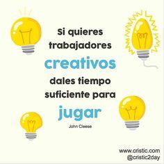 Si quieres trabajadores creativos, dales tiempo para jugar #educación #quotes #educaquotes #profesores #docentes #creatividad