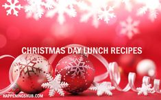 Christmas day Lunch recipes for Christmas Day