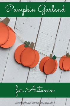 These cheery orange pumpkins strung on twine make a great Autumn decoration to hang across your fireplace mantel. Thanksgiving Banner, Thanksgiving Crafts, Thanksgiving Decorations, Holiday Decorations, Room Decorations, Holiday Crafts, Fall Arts And Crafts, Fall Crafts For Kids, Rock Crafts