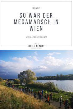 Megamarsch Wien Erfahrungsbericht - 100 km in 24 h - The Chill Report 100 Km, Baumgarten, Vienna Austria, The 100, Traveling, Outdoor, Hiking, World, Viajes