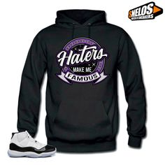 06142a8577812c Hoodie to Match Jordan 11 Concord-Haters Black  SNELOS  PersonalizedTee Jordan  11 Concord
