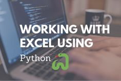 Working with Excel using Python openpyxl module