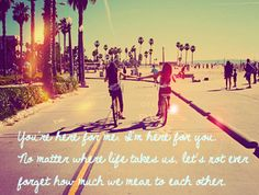 You're here for me, I'm here for you. #quotes #friends #beach #inspiration