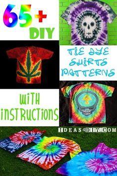 DIY Tie Dye Shirts Patterns with Instructions #diyshirtshippie
