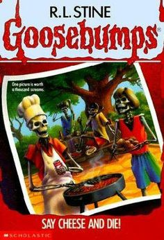 Goosebumps - Say Cheese And Die - By R.L. Stine