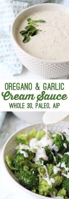 Oregano Garlic Cream Sauce (Whole 30 Paleo AIP) Unbound Wellness Paleo Whole 30, Whole 30 Recipes, Whole Food Recipes, Diet Recipes, Healthy Recipes, Bebidas Low Carb, Clean Eating, Eating Paleo, Paleo Sauces