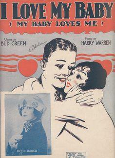 I Love My Baby My Baby Loves Me 1925 Sheet Music Belle Baker Harry Warren
