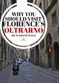 The Oltrarno is one of Florence's most vibrant and interesting neighborhoods. Find out why you should visit it on your next trip to Florence. #italytrip