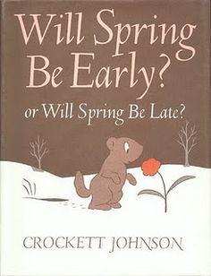 Book, Will Spring Be Early or Will Spring Be Late? by Crockett Johnson